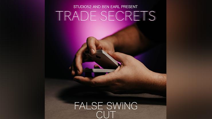 Trade Secrets #4 - False Swing Cut by Benjamin Earl and Studio 52 video DOWNLOAD