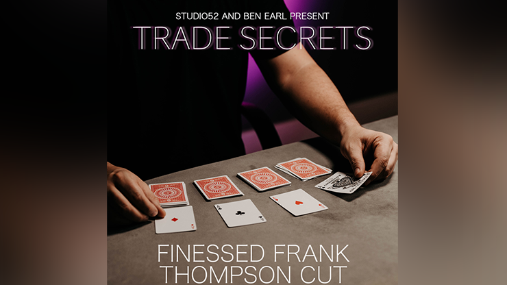 Trade Secrets #3  Finessed Frank Thompson Cut - Benjamin Earl and Studio 52 video DOWNLOAD