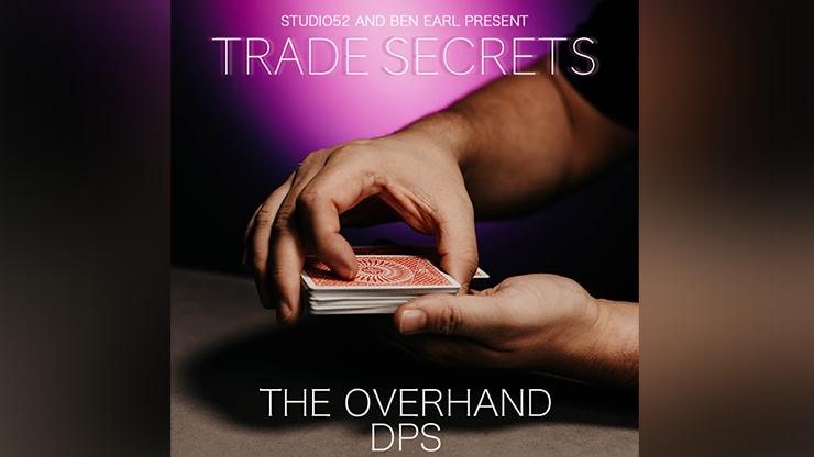 Trade Secrets #2 - The Overhand DPS by Benjamin Earl and Studio 52 video DOWNLOAD