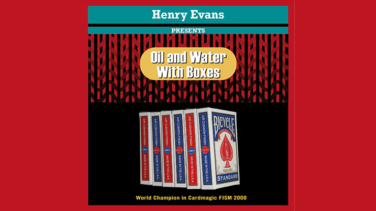 Oil and Water Boxes (Gimmicks and Online Instructions) - Henry Evans