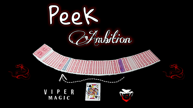 Peek Ambition by Viper Magic video DOWNLOAD
