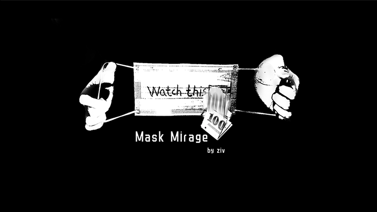 Mask Mirage by Ziv video DOWNLOAD