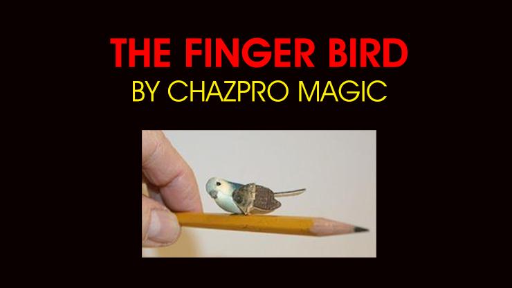 THE FINGER BIRD by Chazpro Magic - Trick