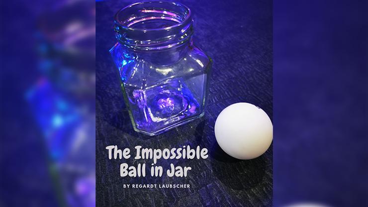 The Impossible Ball in Jar - Regardt Laubscher eBook DOWNLOAD