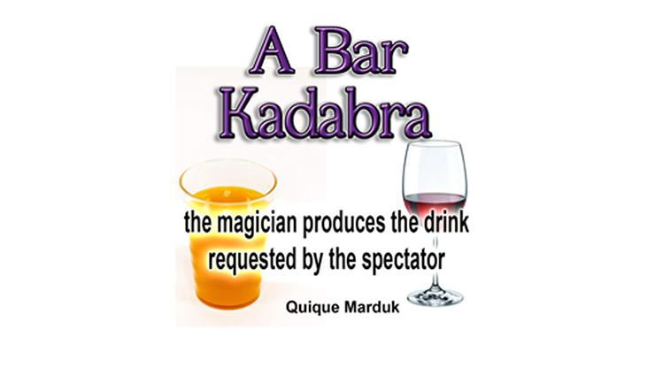 A BAR KADABRA by Quique Marduk - Trick