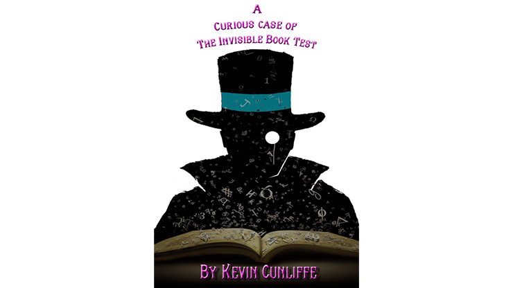 A Curious Case of The Invisible Book Test - Kevin Cunliffe eBook