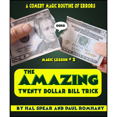 The Amazing Twenty Dollar Bill Trick - Hal Spear & Paul Romhany