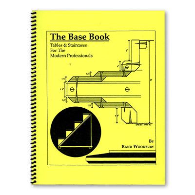 The Base Book (Tables & Staircases for the Modern Pro) - Rand Woodbury - Libro de Magia