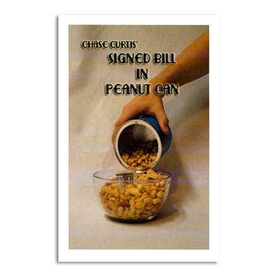 Signed Bill in Peanut Can trick Chase Curtis