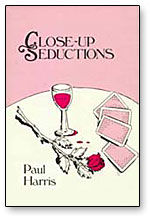 Close-Up Seductions by Paul Harris
