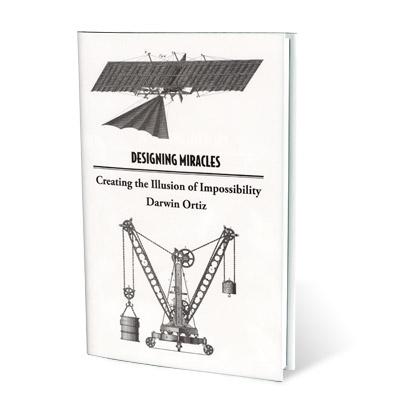 Designing Miracles - Darwin Ortiz - Libro de Magia