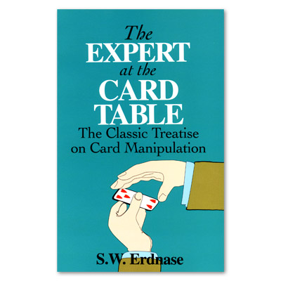 EXPERT AT THE CARD TABLE - S.W. ERDNASE