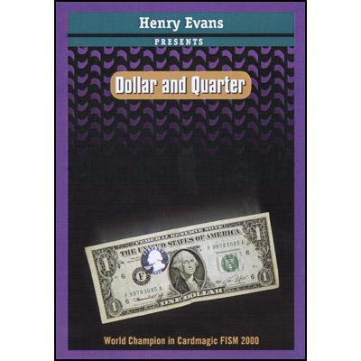 Dollar & Quarter - Henry Evans