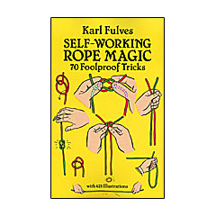 Self Working Rope Magic - Karl Fulves - Libro de Magia