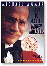Easy to Master Money Miracles Vol. 3 - Michael Ammar