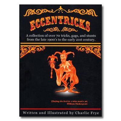 Eccentricks - Charlie Frye - Libro de Magia