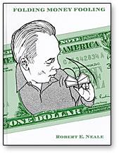 Folding Money Fooling - Robert E. Neale - Libro de Magia