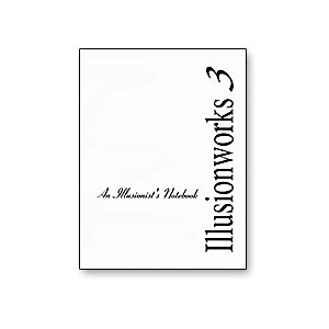 Illusions Works 3: An Illusionist's Notebook - Libro de Magia