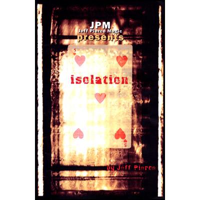 Isolation - Jeff Pierce