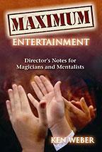 Maximum Entertainment - Ken Weber - Libro de Magia