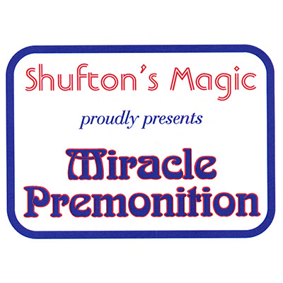 Miracle Premonition by Steve Shufton - Trick