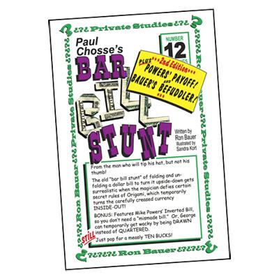Ron Bauer Series: # 12 - Paul Chosse's Bar Bill Stunt - Libro de Magia