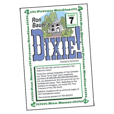 Ron Bauer Series: # 7 - Dixie! - Libro de Magia