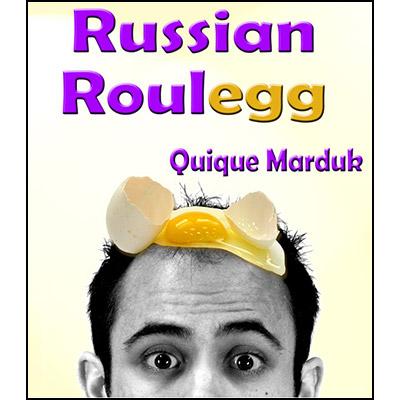Russian Roulegg by Quique Marduk - Trick