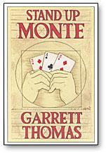 Stand Up Monte trick Garrett Thoma
