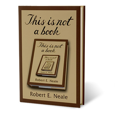 This Is Not A Book - Robert Neale - Libro de Magia