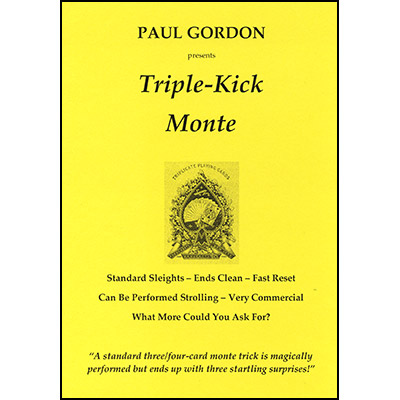 Triple Kick Monte - Paul Gordon
