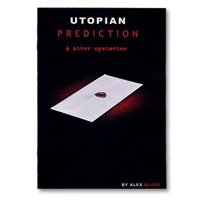 Utopian Prediction & Other Mysteries - Alex Blade - Libro de Magia