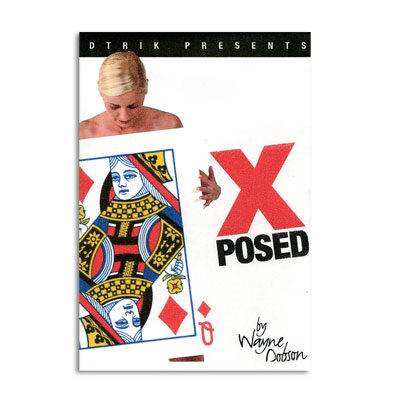 X-Posed trick Wayne Dobson