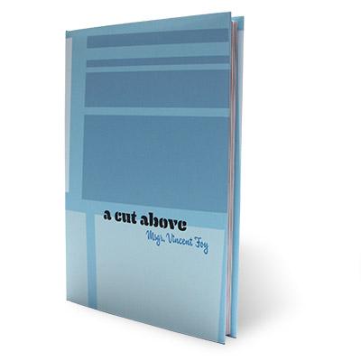 A Cut Above Msgr. Vincent Foy - Libro de Magia
