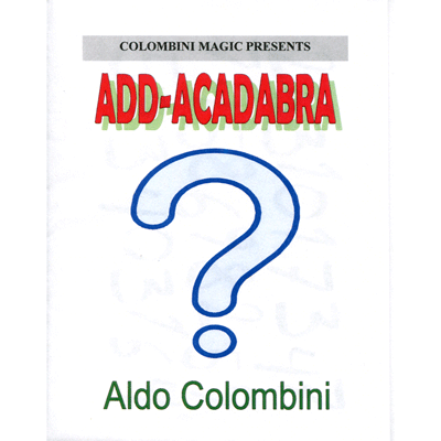 Add-Acadabra by Wild-Colomnini Magic - Trick