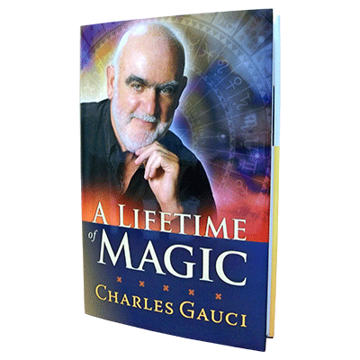 A Lifetime of Magic by Charles Gauci - Book