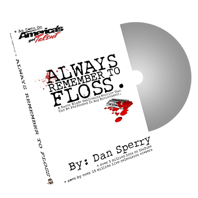 Always Remember to Floss - Dan Sperry