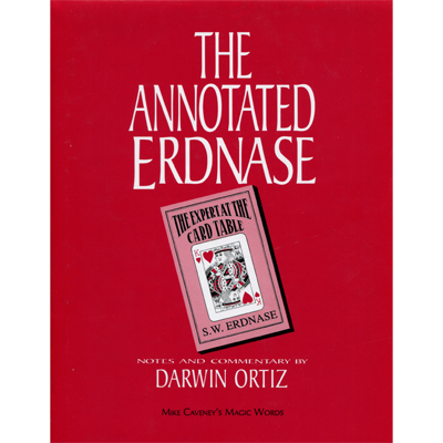 Annotated Erdnase by Mike Caveney Book