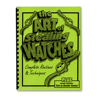 Art of Stealing Watches by Magic Underground - Book