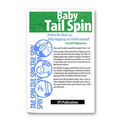 Baby Tail Spin by SPS Publications - Trick