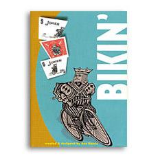 Bikin' by Ben Harris - Trick