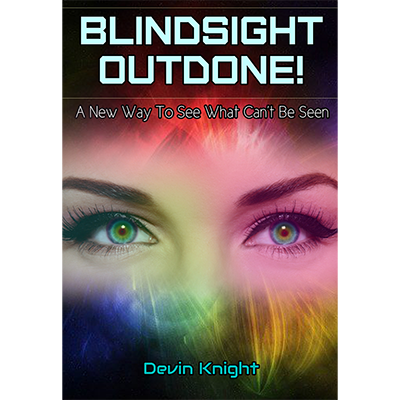 Blind-sight Outdone (with gimmicks) by Devin Knight