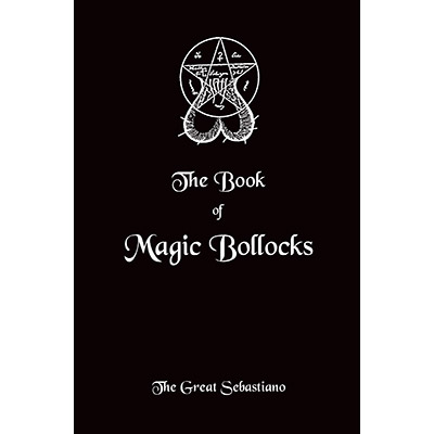 Book of Magic Bollocks - The Great Sebastiano - Libro de Magia