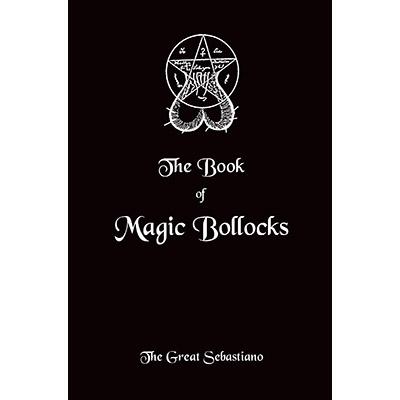 Book of Magic Bollocks by The Great Sebastiano - Zauberbuch