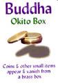 Buddha Okito Box - Chazpro