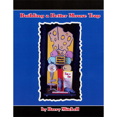 Building A Better Mouse Trap (With CD) by Barry Mitchell - Book