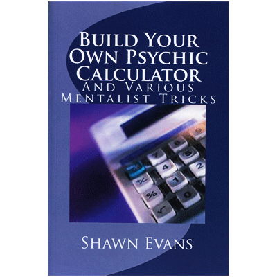 Build Your Own Psychic Calculator by Shawn Evans - eBook DOWNLOAD