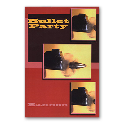 Bullet Party by John Bannon - Book