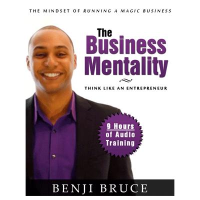 Business Mentality - Benji Bruce