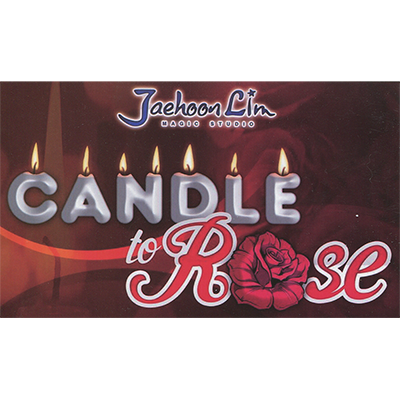 Candle to Rose by Jaehoon Lim - Trick